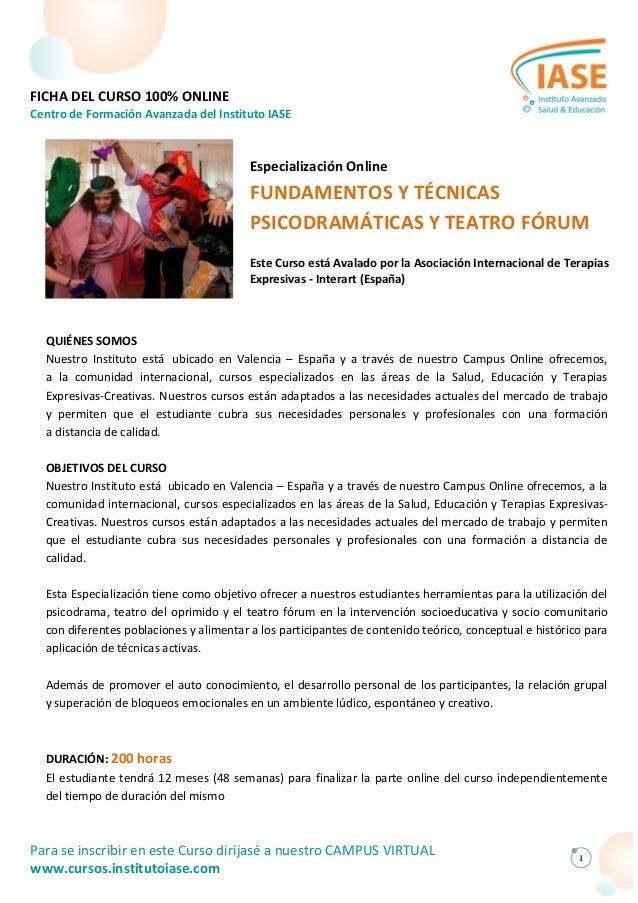 FICHA DEL CURSO 100% ONLINE Centro de Formación Avanzada del Instituto IASE  Especialización Online  FUNDAMENTOS Y TÉCNICA...