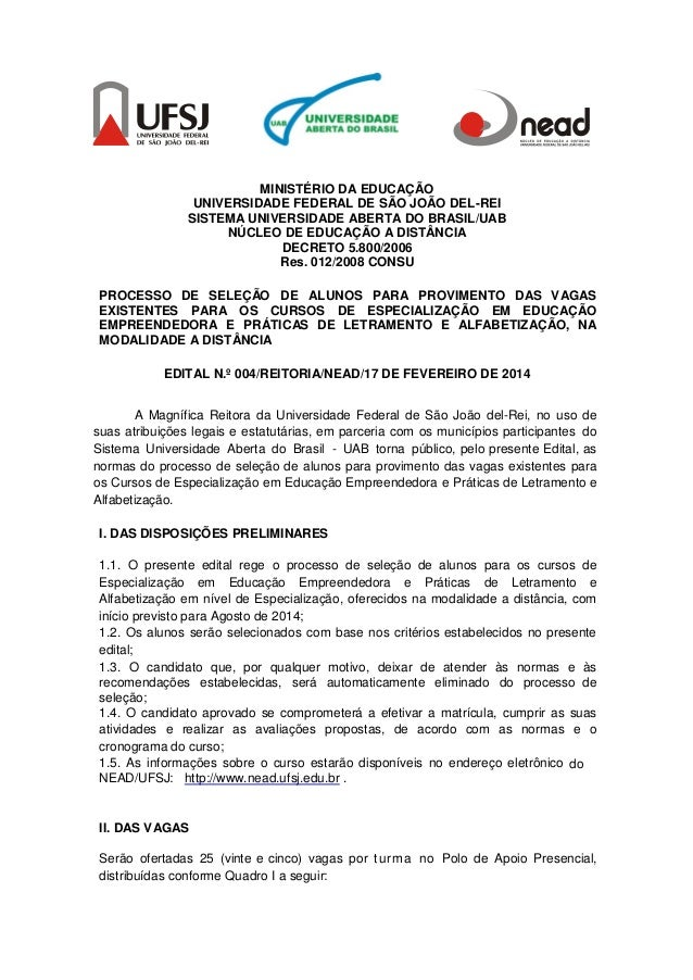 MINISTÉRIO DA EDUCAÇÃO UNIVERSIDADE FEDERAL DE SÃO JOÃO DEL-REI SISTEMA UNIVERSIDADE ABERTA DO BRASIL/UAB NÚCLEO DE EDUCAÇ...