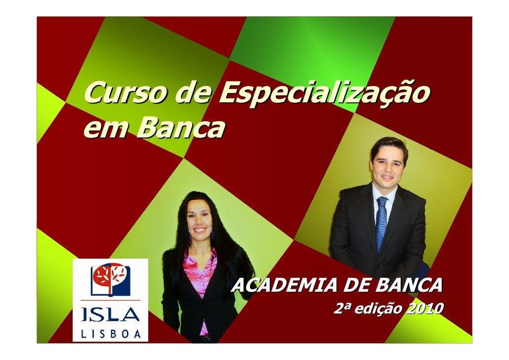 Curso de Especialização em Banca ACADEMIA DE BANCA Nova Edição 2010