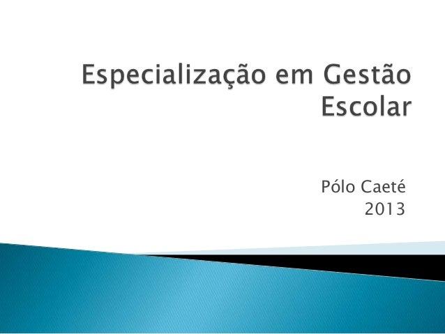 Pólo Caeté     2013