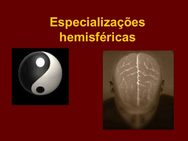 Especializações hemisféricas