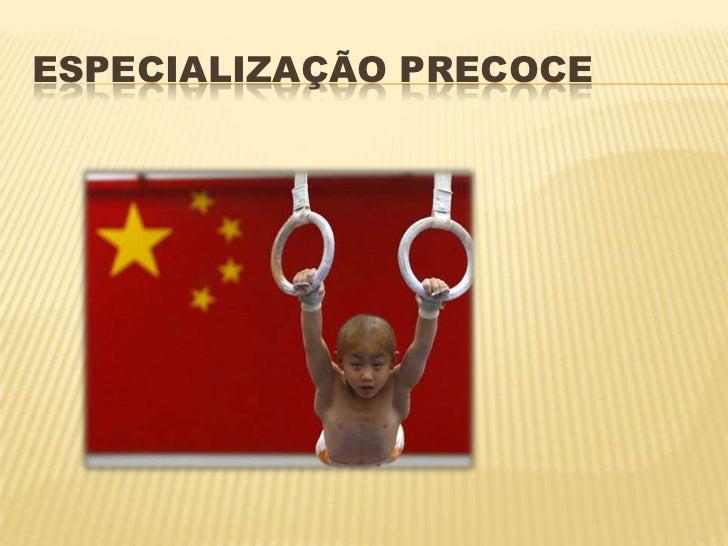 ESPECIALIZAÇÃO PRECOCE