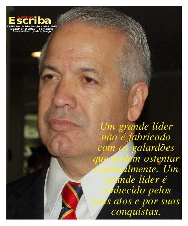 """Escriba A VOZ DO78934617 - ID 55*438357*8 ESPECIAL MARINHO - DEZEMBRO 2010 Jornalista Responsável: Jaricé Braga """" """" 1 Escr..."""