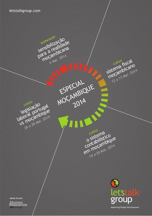 26 a 28 Mai. 2014 legislação laboral portugal vs moçambique CURSO 19 a 20 Mai. 2014 o sistema contabilístico em moçambique...