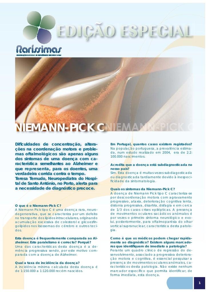 NIEMANN-PICK C Dificuldades de concentração, altera-                   Em Portugal, quantos casos existem registados? ções ...