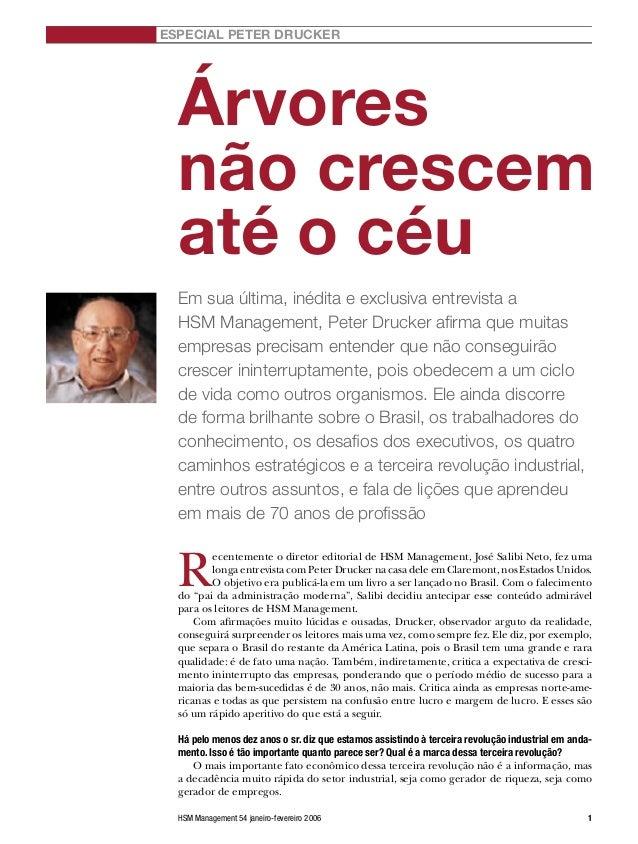 HSM Management 54 janeiro-fevereiro 2006 1 R ecentemente o diretor editorial de HSM Management, José Salibi Neto, fez uma ...