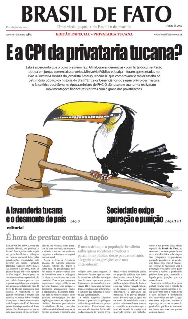 2      junho de 2012                                                             especial privataria tucanaMovimentos soci...