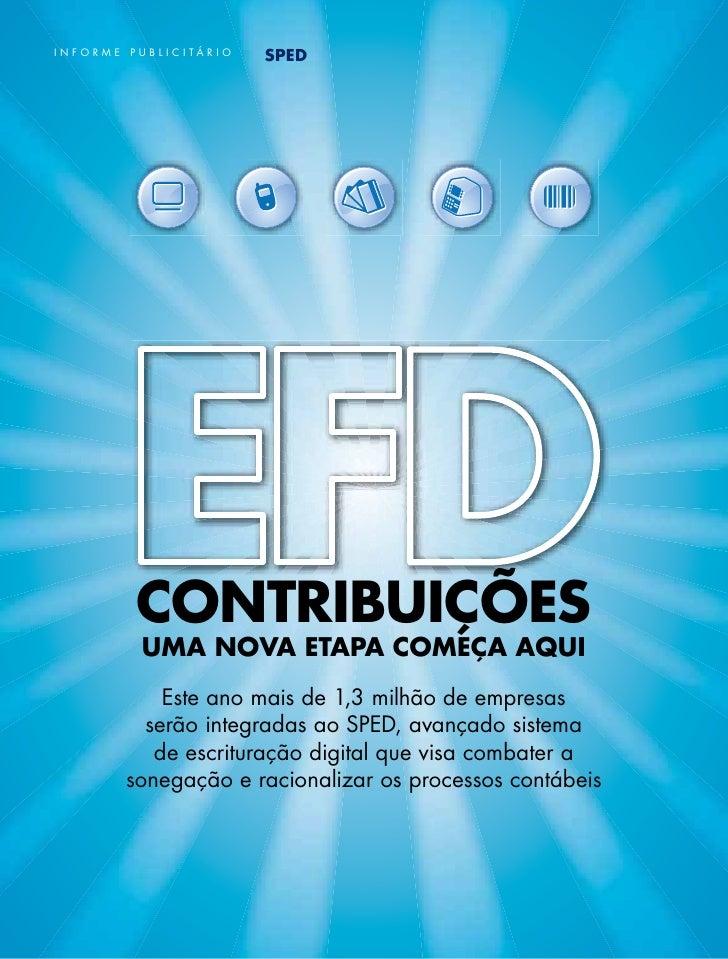 InFORMe   publICItáRIO                         SPED          cOntribuiçõES           uma nOva EtaPa cOmEça aQui           ...