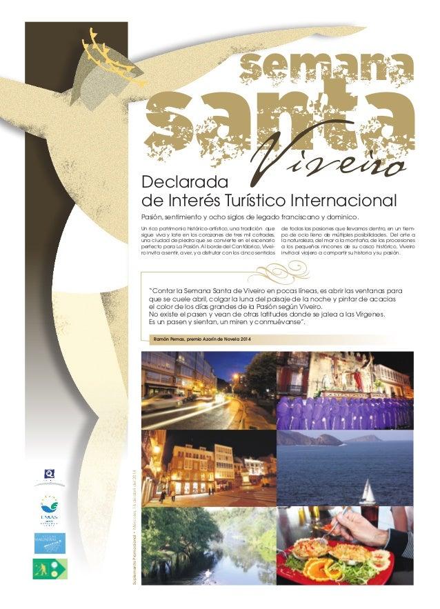 SuplementoPromocional•Miércoles,16deabrildel2014 santaViveiroDeclarada de Interés Turístico Internacional Un rico patrimon...