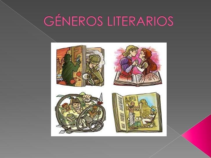 GÉNEROS LITERARIOS<br />