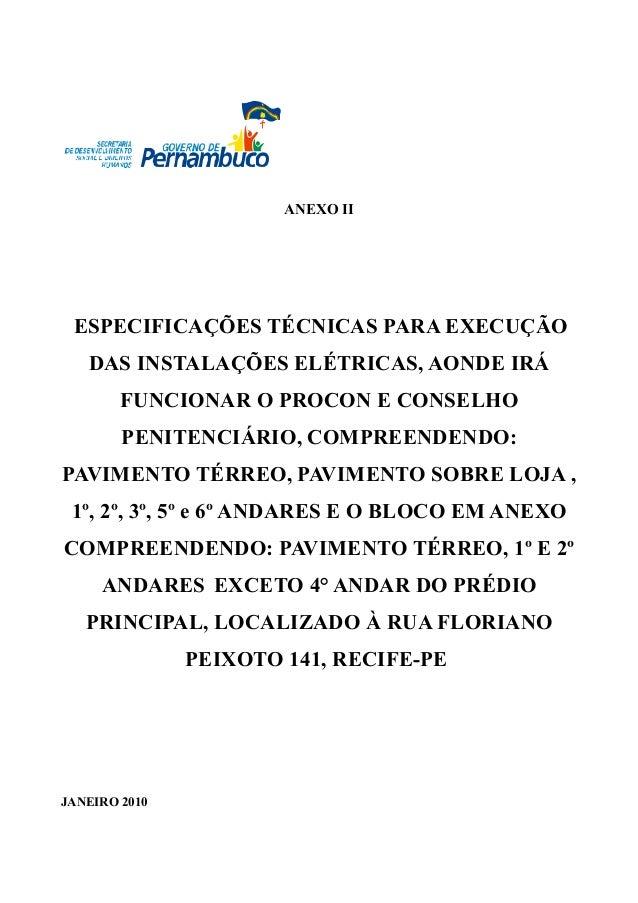 ANEXO II ESPECIFICAÇÕES TÉCNICAS PARA EXECUÇÃO DAS INSTALAÇÕES ELÉTRICAS, AONDE IRÁ FUNCIONAR O PROCON E CONSELHO PENITENC...