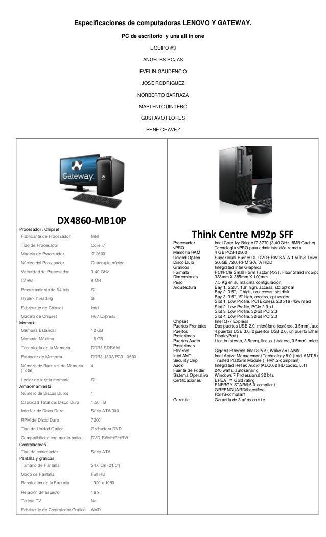 Especificaciones de computadoras lenovo y gateway for Escritorio ergonomico caracteristicas
