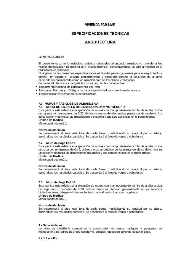 VIVIENDA FAMILIAR ESPECIFICACIONES TECNICAS ARQUITECTURA GENERALIDADES: El presente documento establece criterios orientad...