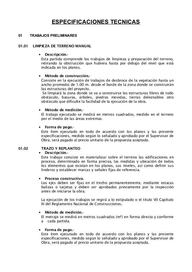 ESPECIFICACIONES TECNICAS  01 01.01  TRABAJOS PRELIMINARES LIMPIEZA DE TERRENO MANUAL •  •  Método...