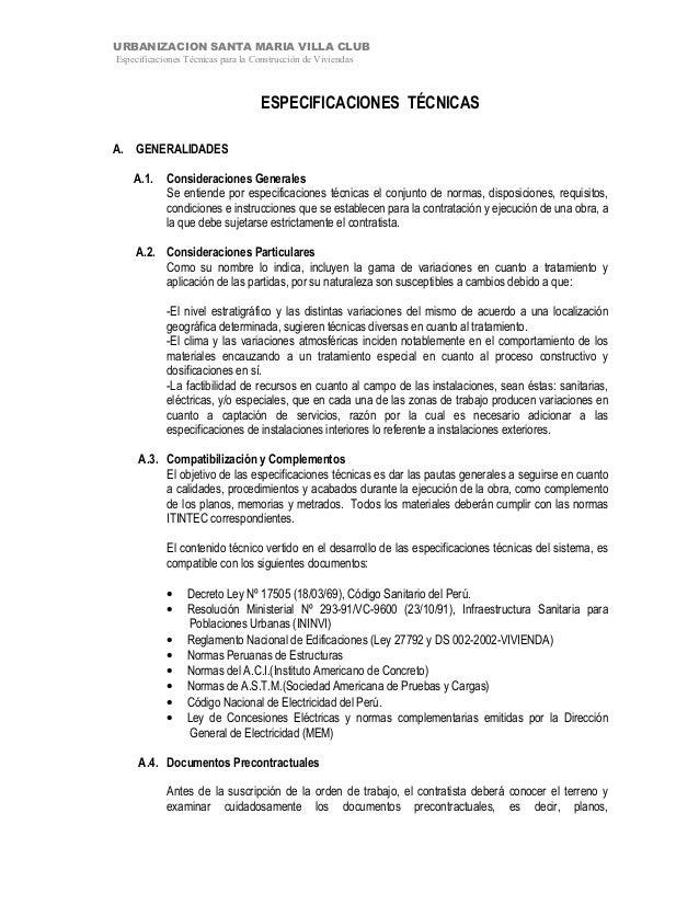 URBANIZACION SANTA MARIA VILLA CLUBEspecificaciones Técnicas para la Construcción de ViviendasESPECIFICACIONES TÉCNICASA. ...