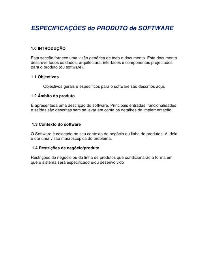 ESPECIFICAÇÕES do PRODUTO de SOFTWARE   1.0 INTRODUÇÃO  Esta secção fornece uma visão genérica de todo o documento. Este d...