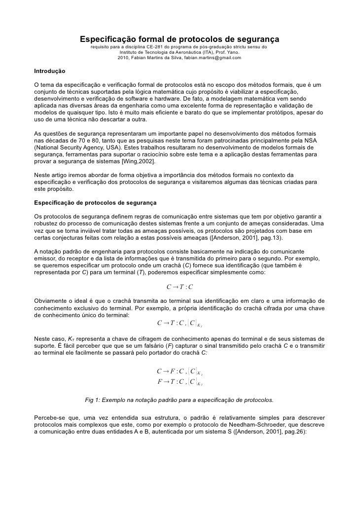 Especificação formal de protocolos de segurança                      requisito para a disciplina CE-281 do programa de pós...