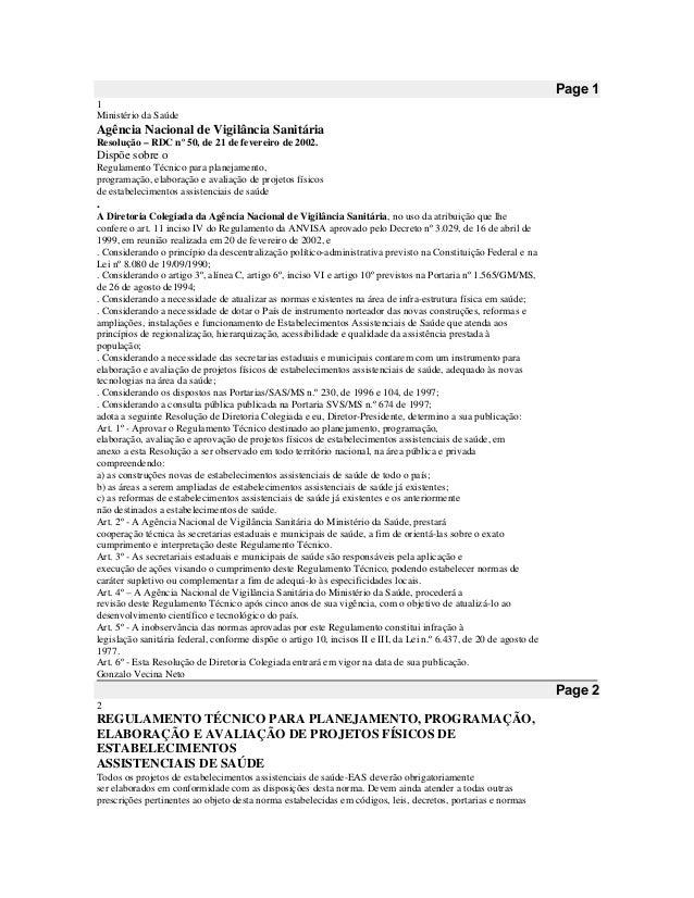 Page 1 1 Ministério da Saúde Agência Nacional de Vigilância Sanitária Resolução – RDC nº 50, de 21 de fevereiro de 2002. D...