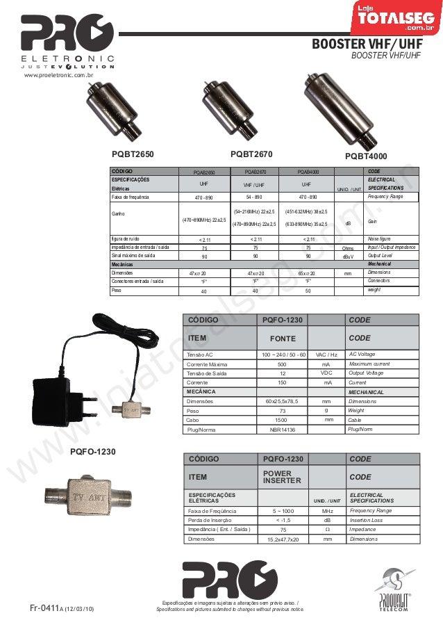 Especificação Técnica do Mini Booster VHF + UHF 26dB