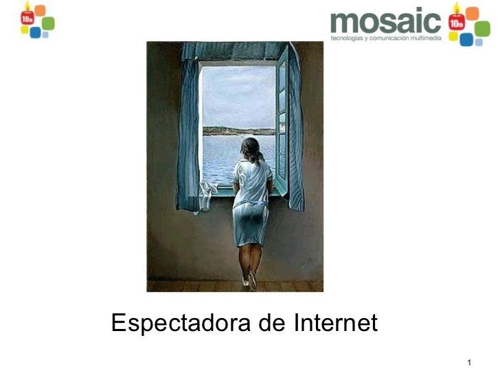 Espectadora de Internet