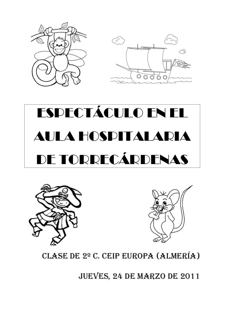 ESPECTÁCULO EN ELAULA HOSPITALARIADE TORRECÁRDENASClase de 2º C. Ceip europa (almería)        Jueves, 24 de marzo de 2011
