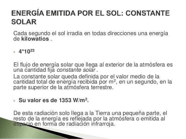 ENERGÍA EMITIDA POR EL SOL: CONSTANTE SOLAR