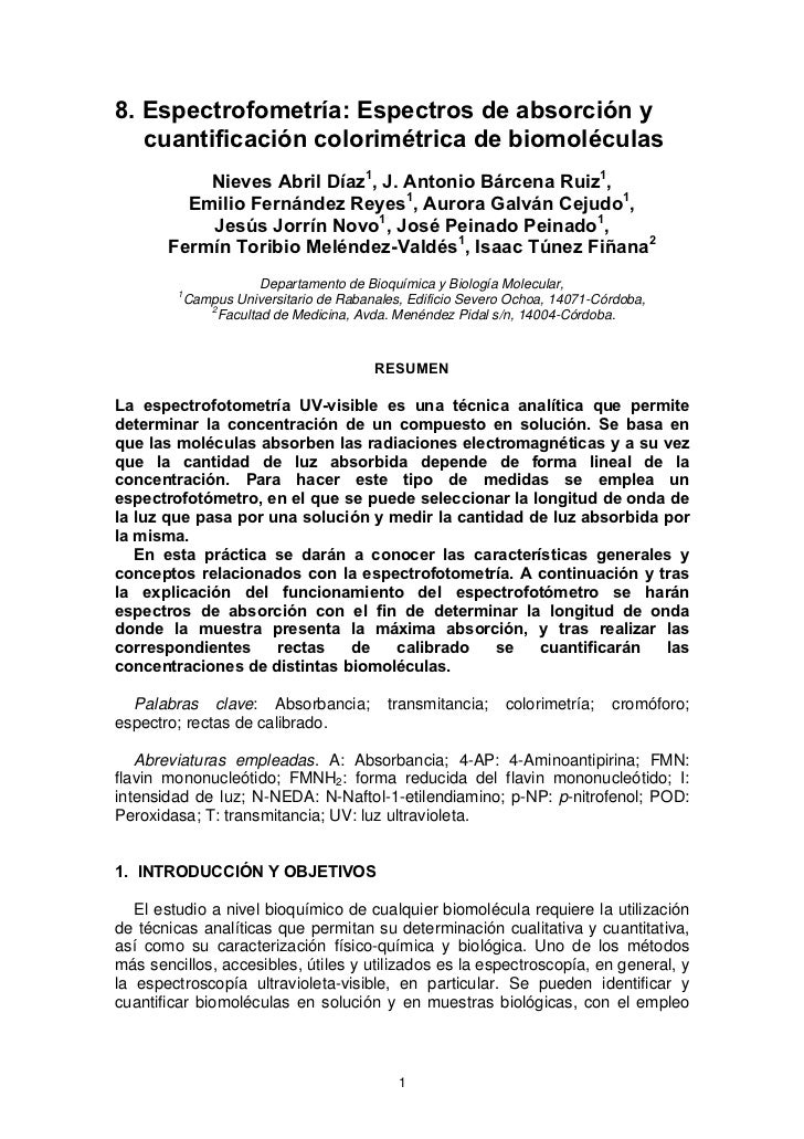 8. Espectrofometría: Espectros de absorción y    cuantificación colorimétrica de biomoléculas            Nieves Abril Díaz...