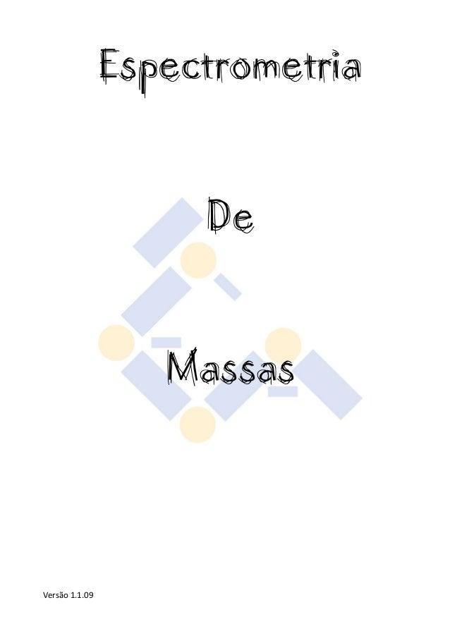 Espectrometria  De  Massas  Versão 1.1.09