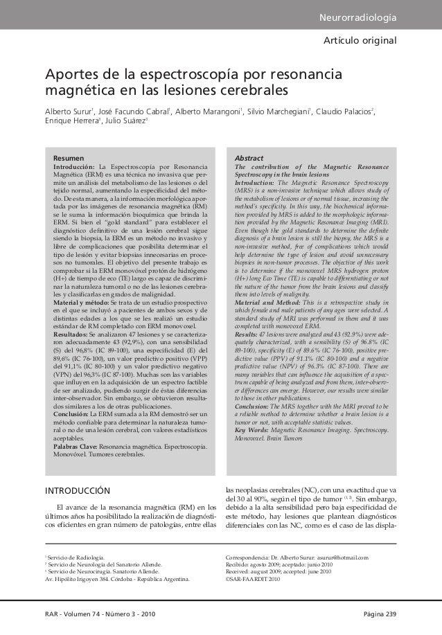 Neurorradiología Artículo original  Aportes de la espectroscopía por resonancia magnética en las lesiones cerebrales Alber...