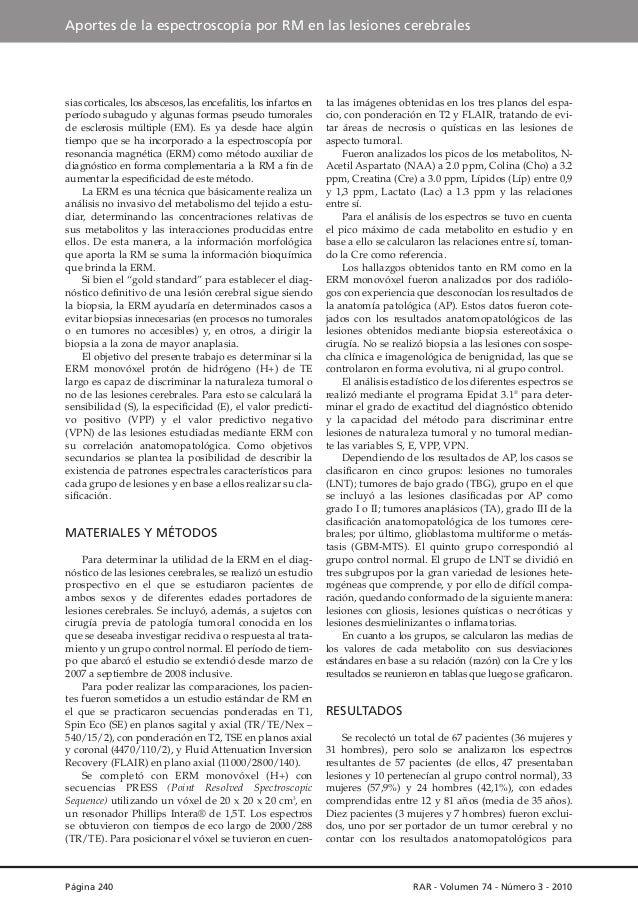 Aportes de la espectroscopía por RM en las lesiones cerebrales  sias corticales, los abscesos, las encefalitis, los infart...