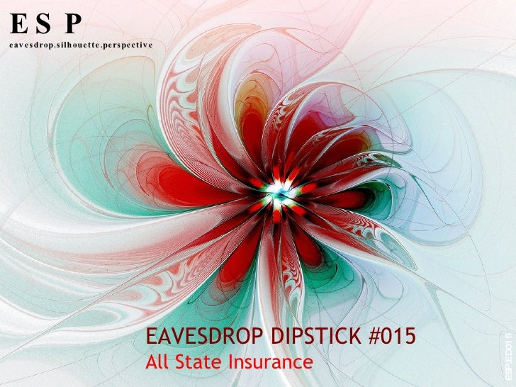 EAVESDROP DIPSTICK #015 All State Insurance ESP eavesdrop.silhouette.perspective ESP.ED015
