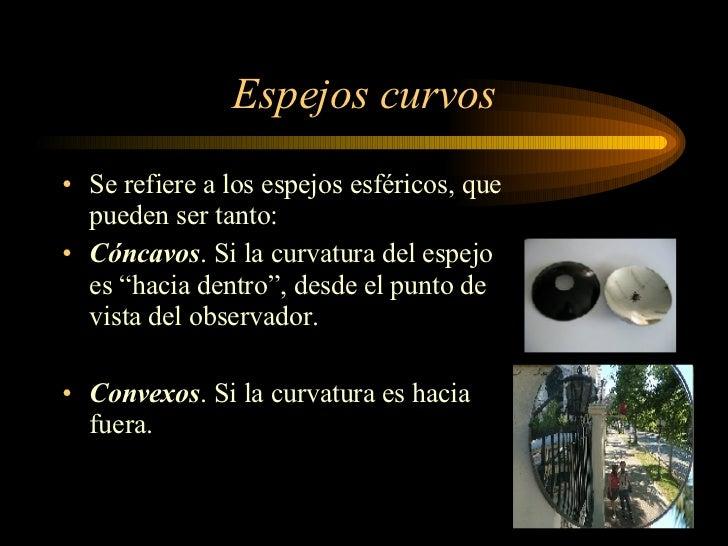 Espejos y lentes funci n y aplicaciones for Espejos esfericos convexos