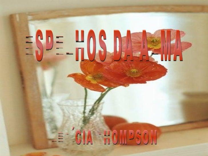 ESPELHOS DA ALMA LETÍCIA THOMPSON