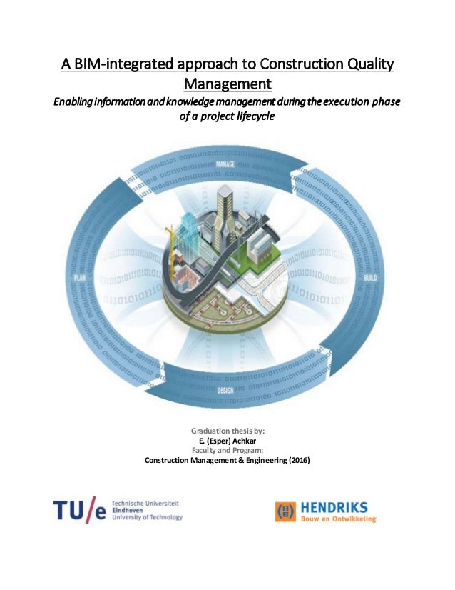 thesis on quality management in construction Developing and implementing a quality management system in a startup company master of science thesis victor lÖfgren department of technology management and economics.