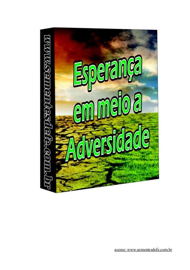 acesse: www.sementesdefe.com.br