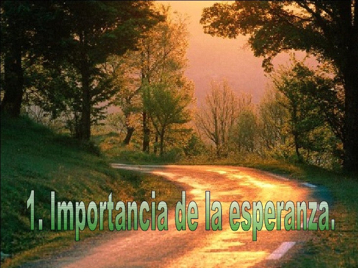 1. Importancia de la esperanza.
