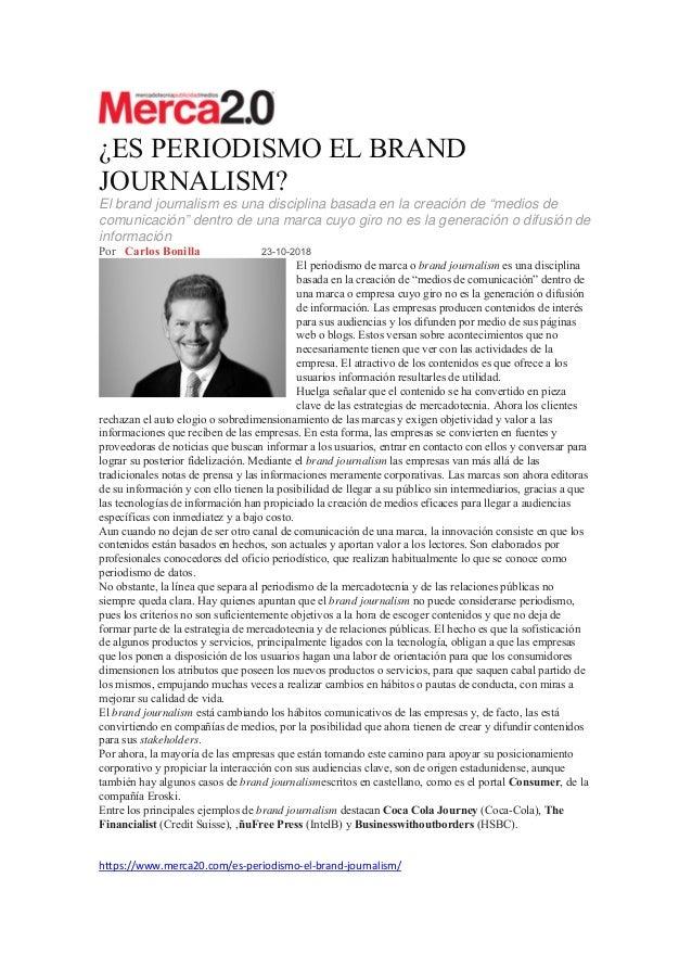 """¿ES PERIODISMO EL BRAND JOURNALISM? El brand journalism es una disciplina basada en la creación de """"medios de comunicación..."""