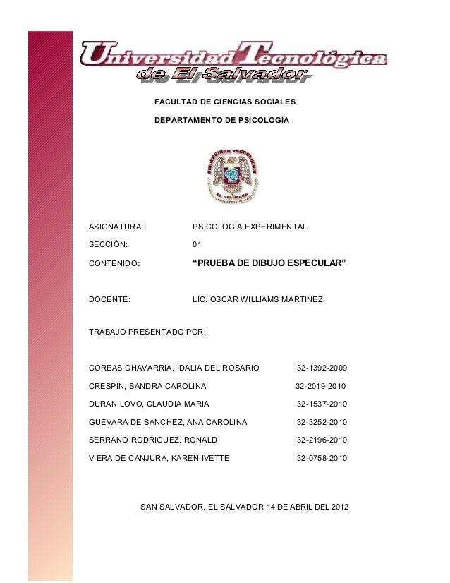 """FACULTAD DE CIENCIAS SOCIALES DEPARTAMENTO DE PSICOLOGÍA ASIGNATURA: PSICOLOGIA EXPERIMENTAL. SECCIÓN: 01 CONTENIDO: """"PRUE..."""