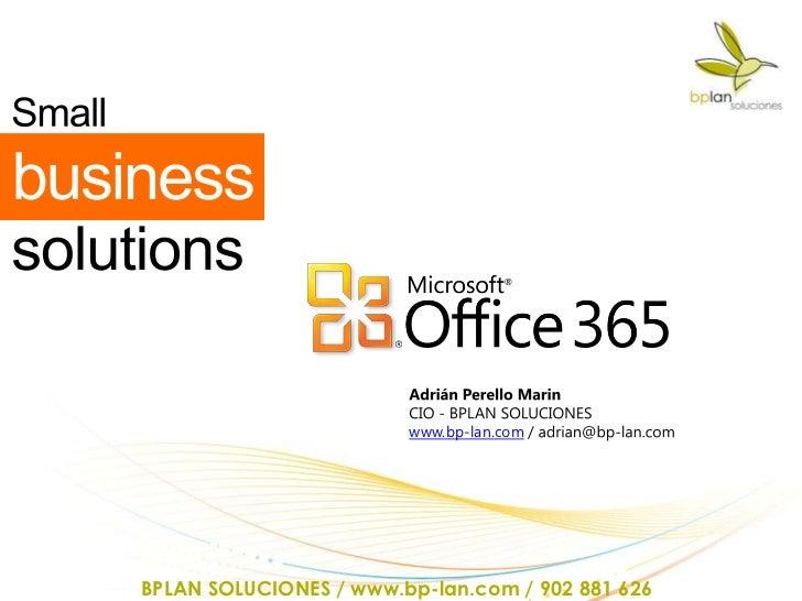 www.bp-lan.comBPLAN SOLUCIONES / www.bp-lan.com / 902 881 626