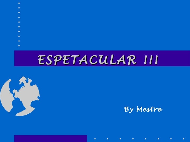 ESPETACULAR !!! By Mestre