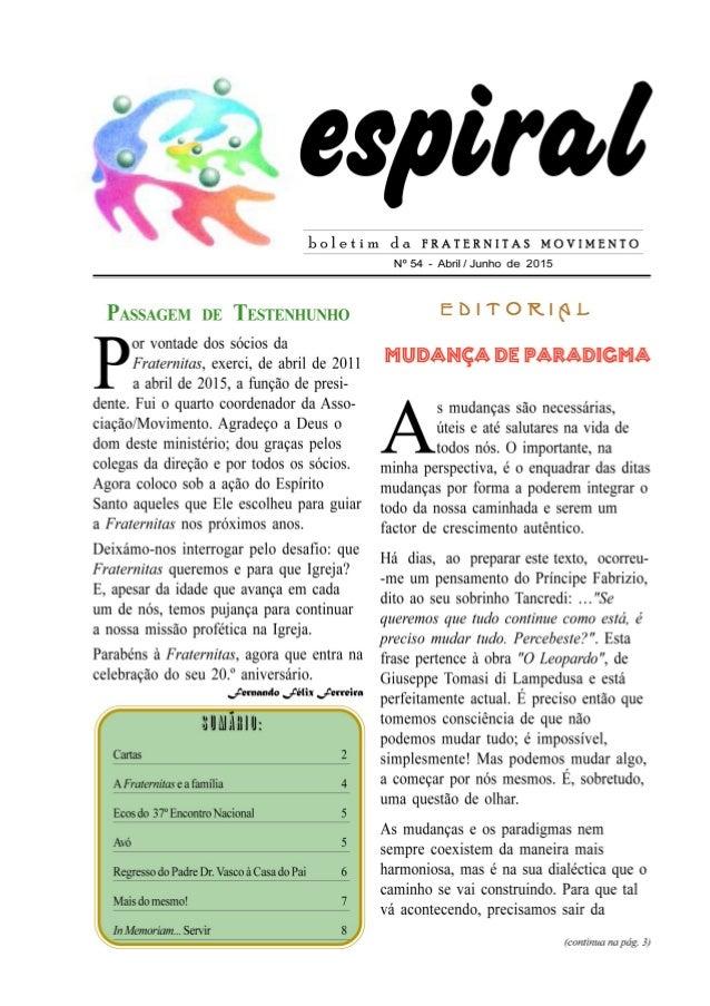 boletim cla FRATERNITAS MOVIMENTO  N° 54 - Abril/ Junho de 2015  PASSAGEM DE TESTENHUNHO  or vontade dos sócios da  Frater...