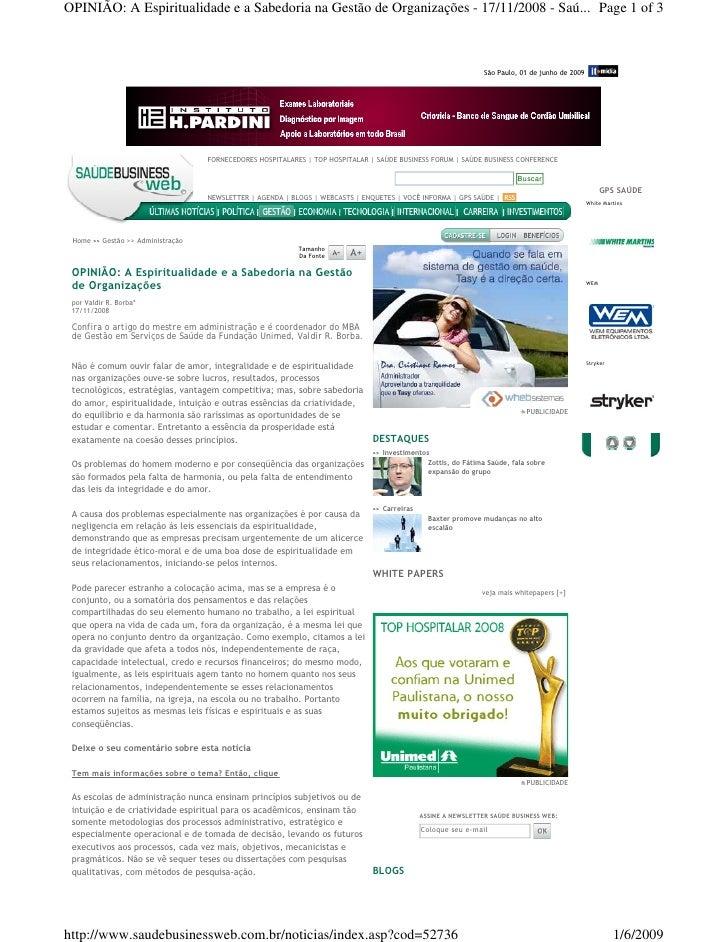 OPINIÃO: A Espiritualidade e a Sabedoria na Gestão de Organizações - 17/11/2008 - Saú... Page 1 of 3                      ...