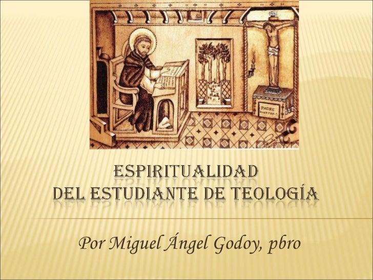 Espiritualidad del estudiante de teología