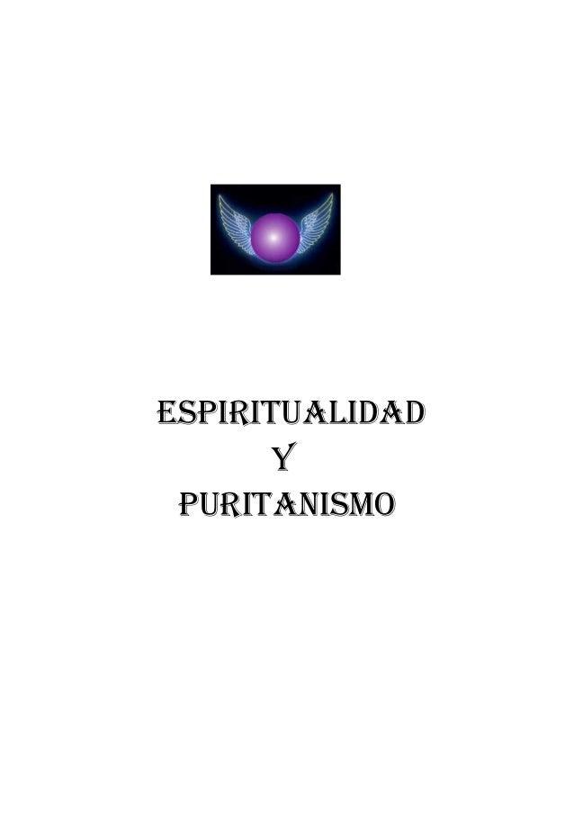 ESPIRITUALIDAD Y PURITANISMO