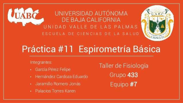 UNIVERSIDAD AUTÓNOMA DE BAJA CALIFORNIA Integrantes: • García Pérez Felipe • Hernández Cardoza Eduardo • Jaramillo Romero ...