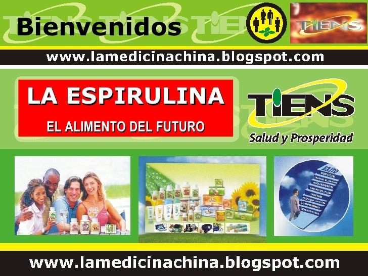 Bienvenidos LA ESPIRULINA EL ALIMENTO DEL FUTURO
