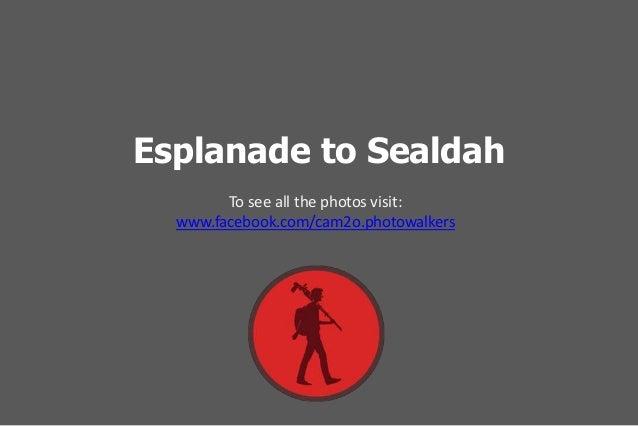 Esplanade to Sealdah To see all the photos visit: www.facebook.com/cam2o.photowalkers