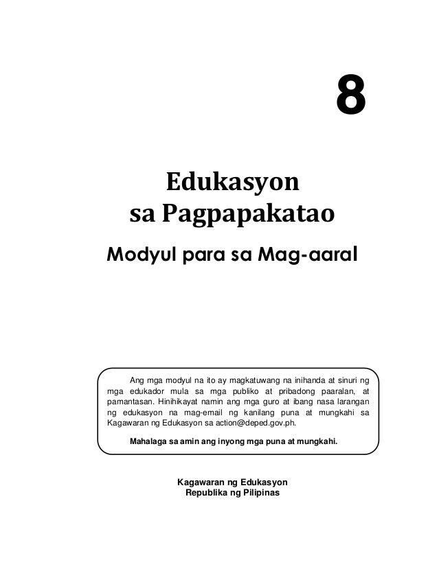 i Edukasyon sa Pagpapakatao Modyul para sa Mag-aaral Kagawaran ng Edukasyon Republika ng Pilipinas Ang mga modyul na ito a...