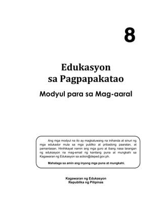 K to 12 - Grade 8 Edukasyon sa Pagpapakatao Learner Module