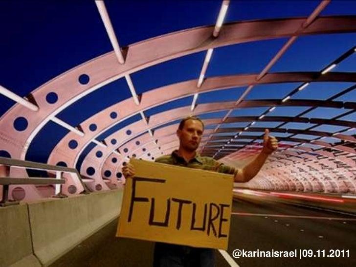 @karinaisrael |09.11.2011